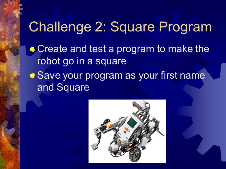 Challenge 2: Square Program