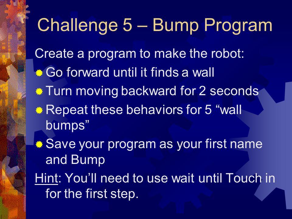 Challenge 5 – Bump Program