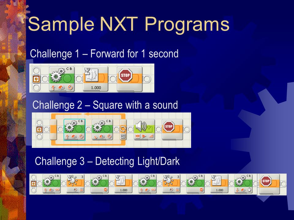 Sample NXT Programs Challenge 1 – Forward for 1 second