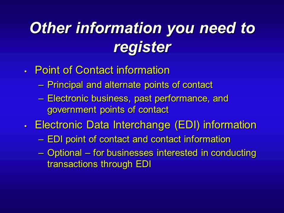 Other information you need to register