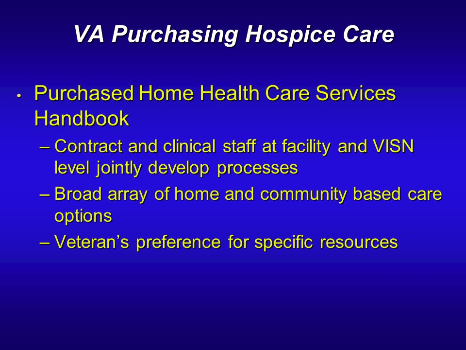 VA Purchasing Hospice Care