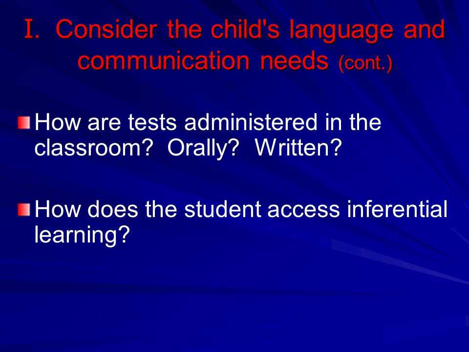 I. Consider the child s language and communication needs (cont.)