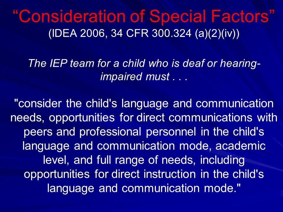 Consideration of Special Factors