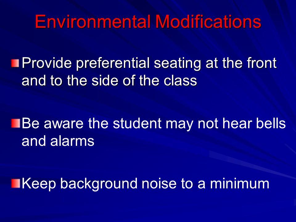Environmental Modifications