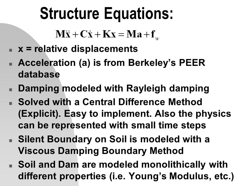 Structure Equations: x = relative displacements