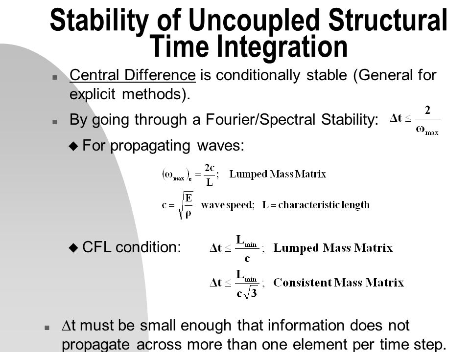 Stability of Uncoupled Structural Time Integration