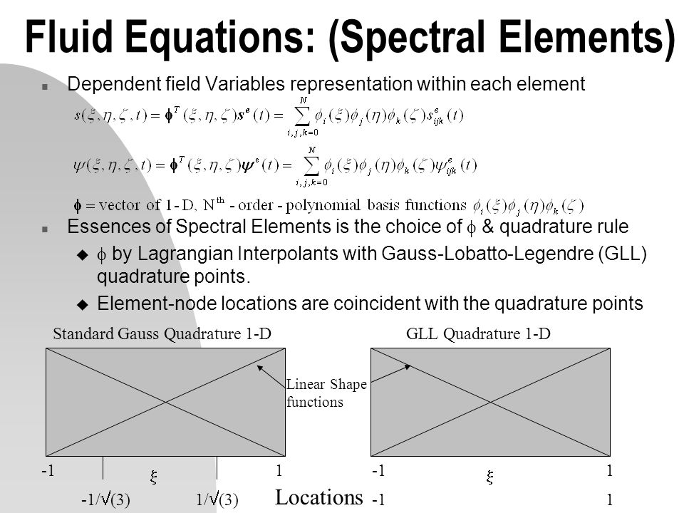 Fluid Equations: (Spectral Elements)