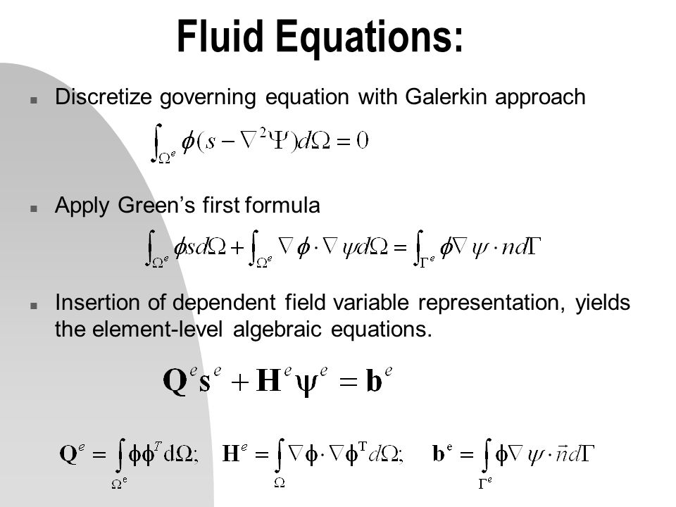 Fluid Equations: Discretize governing equation with Galerkin approach