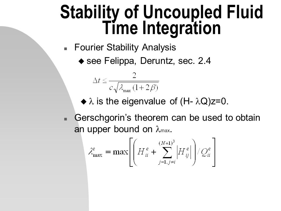Stability of Uncoupled Fluid Time Integration