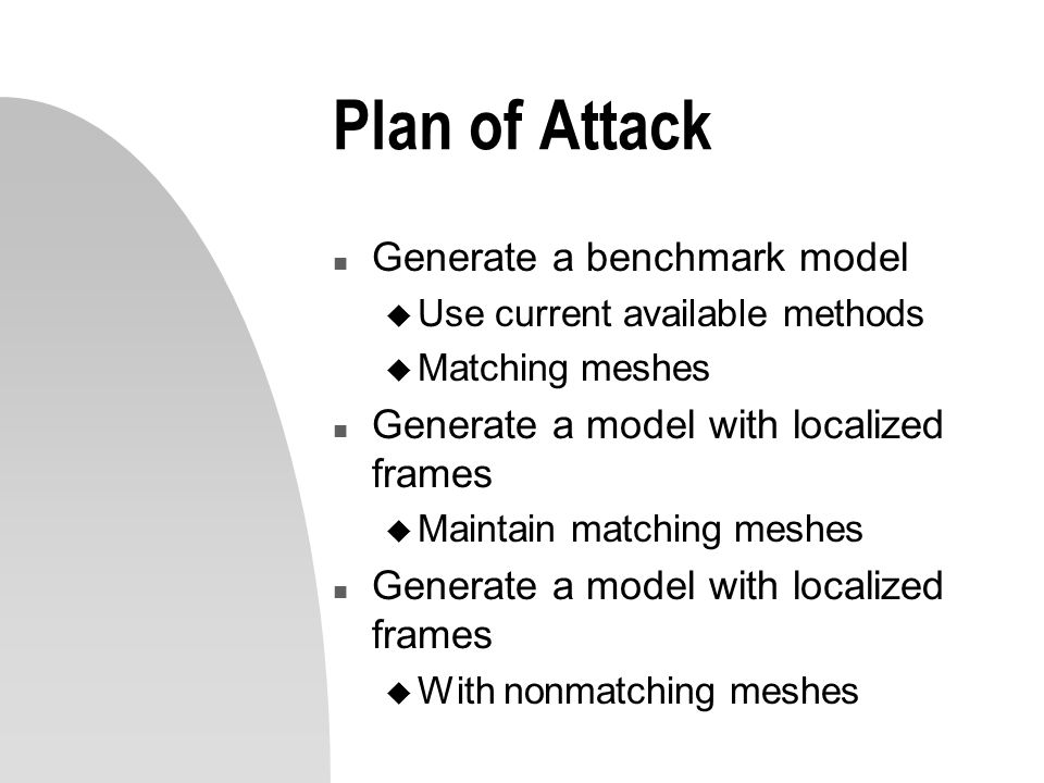 Plan of Attack Generate a benchmark model