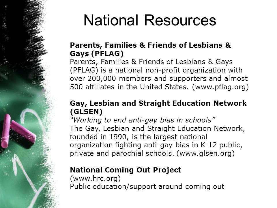 National Resources Parents, Families & Friends of Lesbians & Gays (PFLAG)