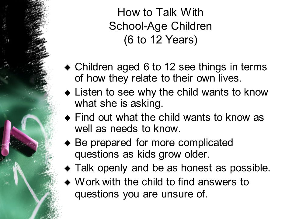 How to Talk With School-Age Children (6 to 12 Years)