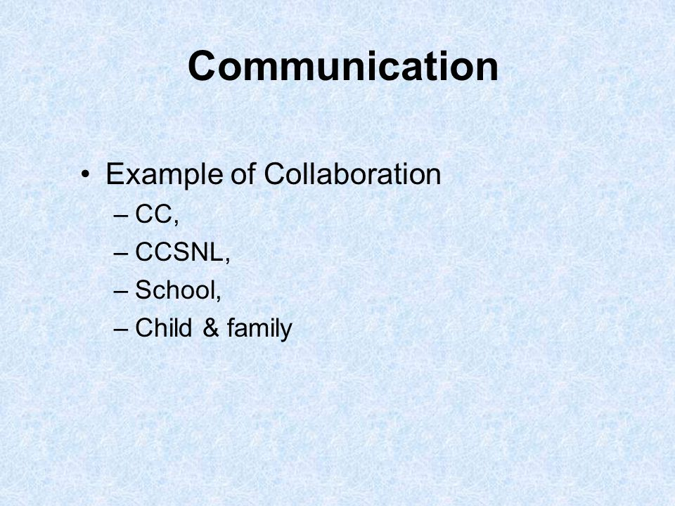 Communication Example of Collaboration CC, CCSNL, School,