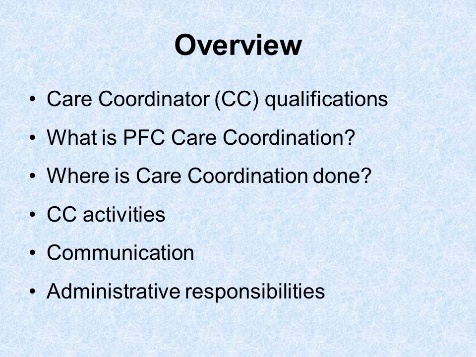 Overview Care Coordinator (CC) qualifications