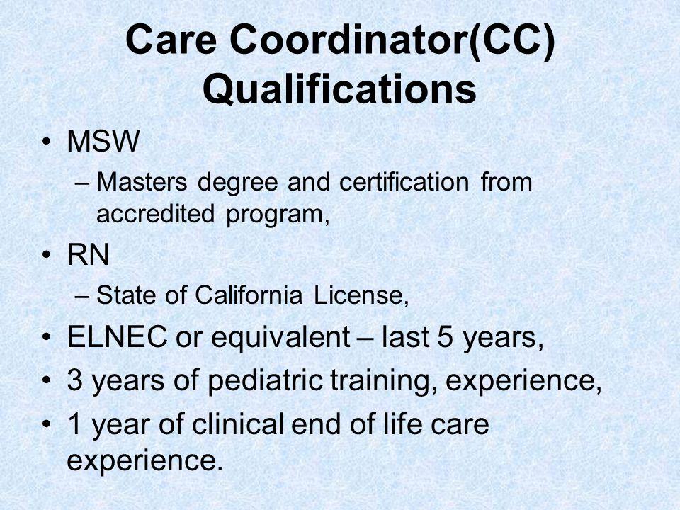 Care Coordinator(CC) Qualifications