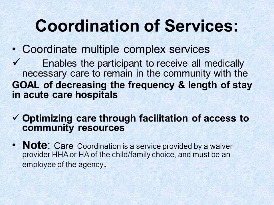 Coordination of Services: