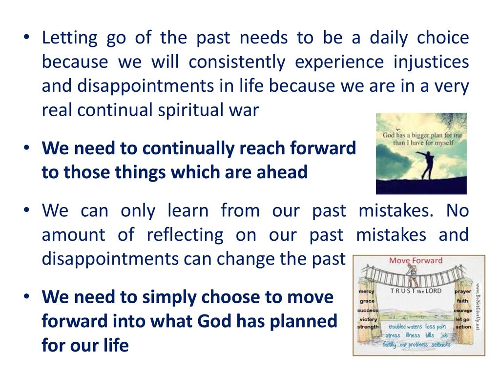 LETTING GO OF THE PAST (A key to embracing God's future for