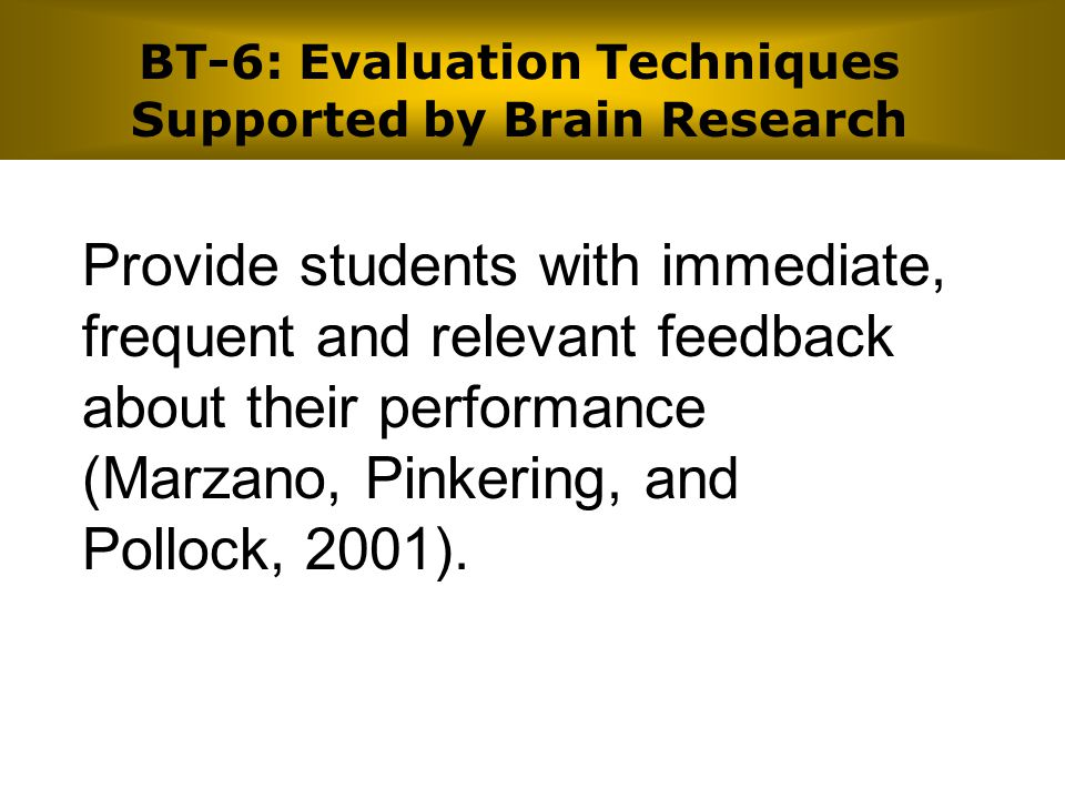 BT-6: Evaluation Techniques Supported by Brain Research