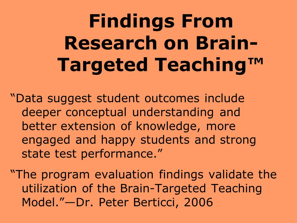 Findings From Research on Brain-Targeted Teaching™