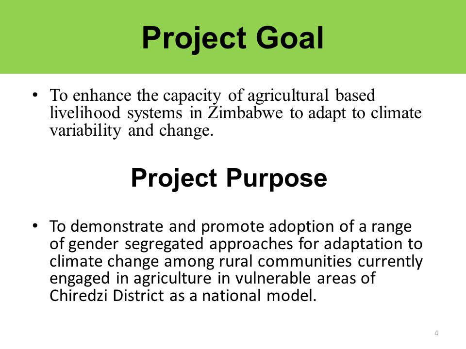 Project Goal Project Purpose