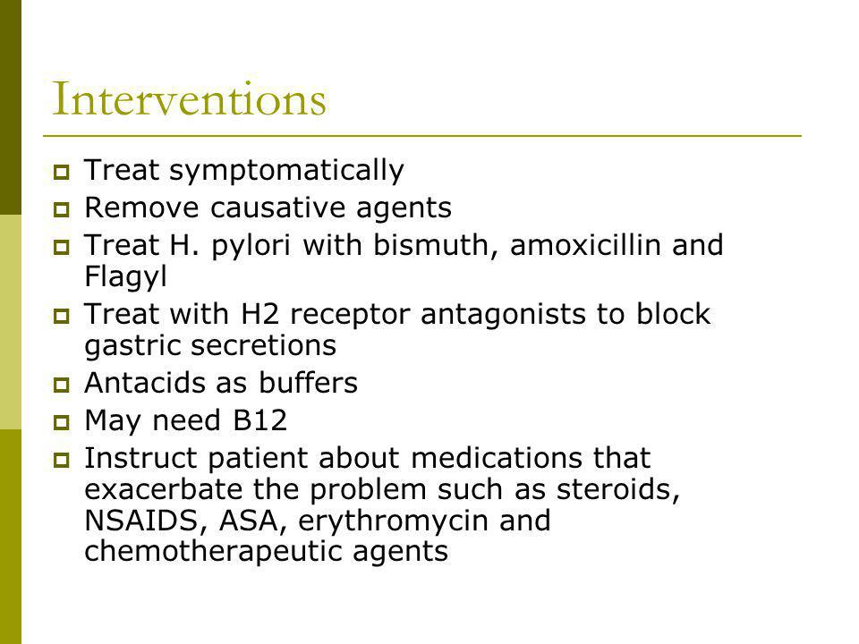 Interventions Treat symptomatically Remove causative agents