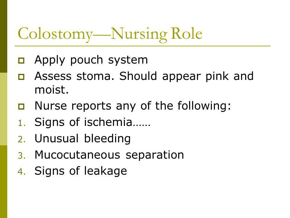 Colostomy—Nursing Role