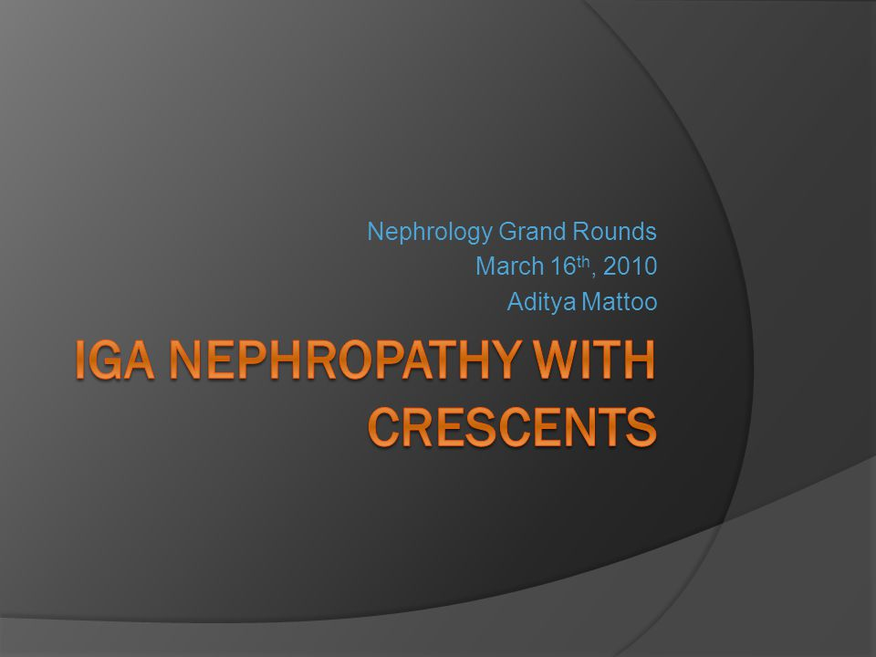 IgA Nephropathy with crescents