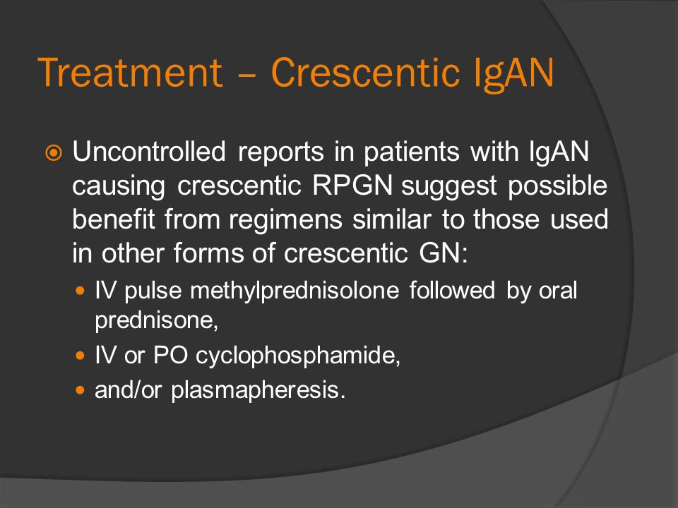 Treatment – Crescentic IgAN