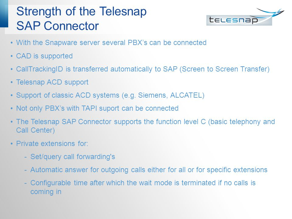 Strength of the Telesnap SAP Connector