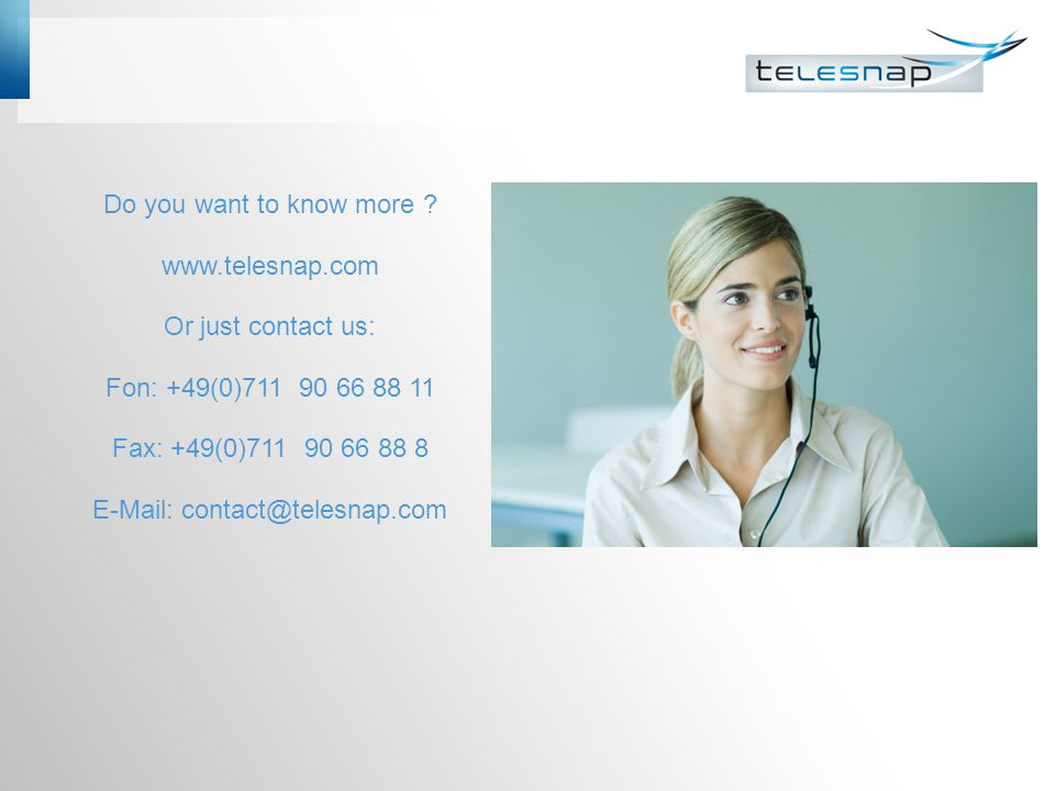 Do you want to know more. www. telesnap