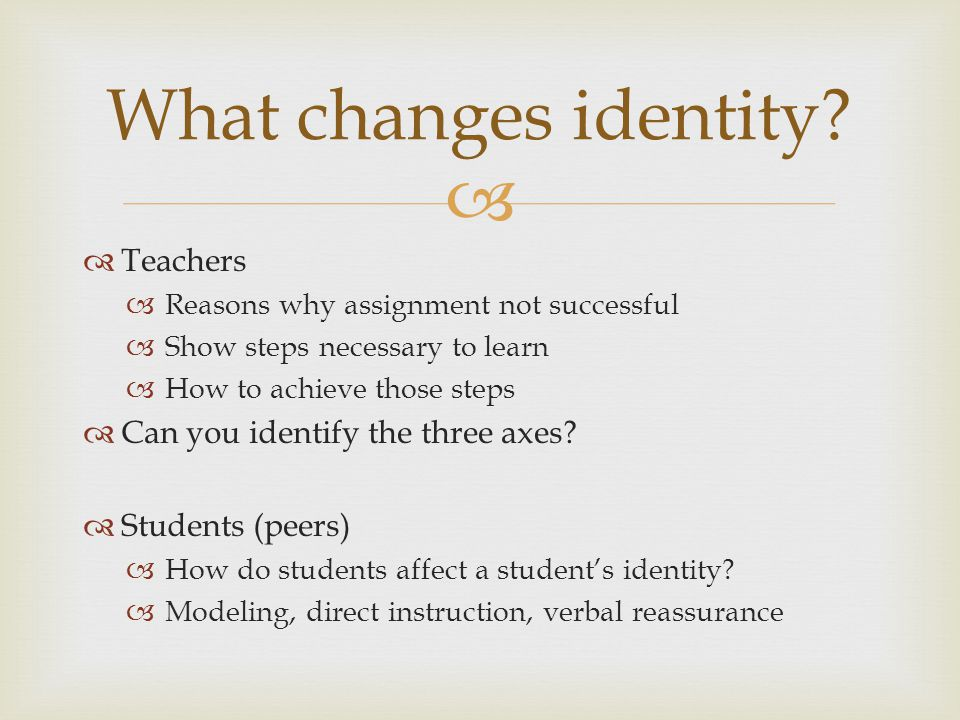 What changes identity Teachers Can you identify the three axes