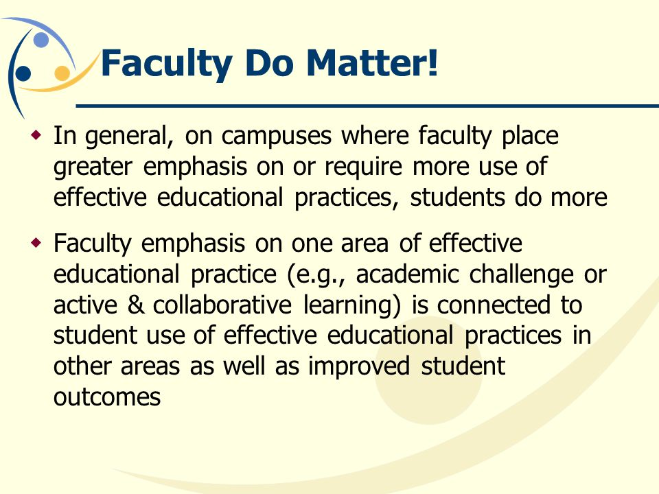 Faculty Do Matter!