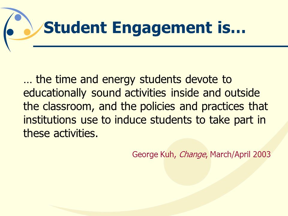 Student Engagement is…