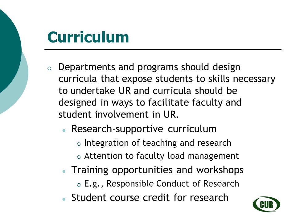 Curriculum Research-supportive curriculum