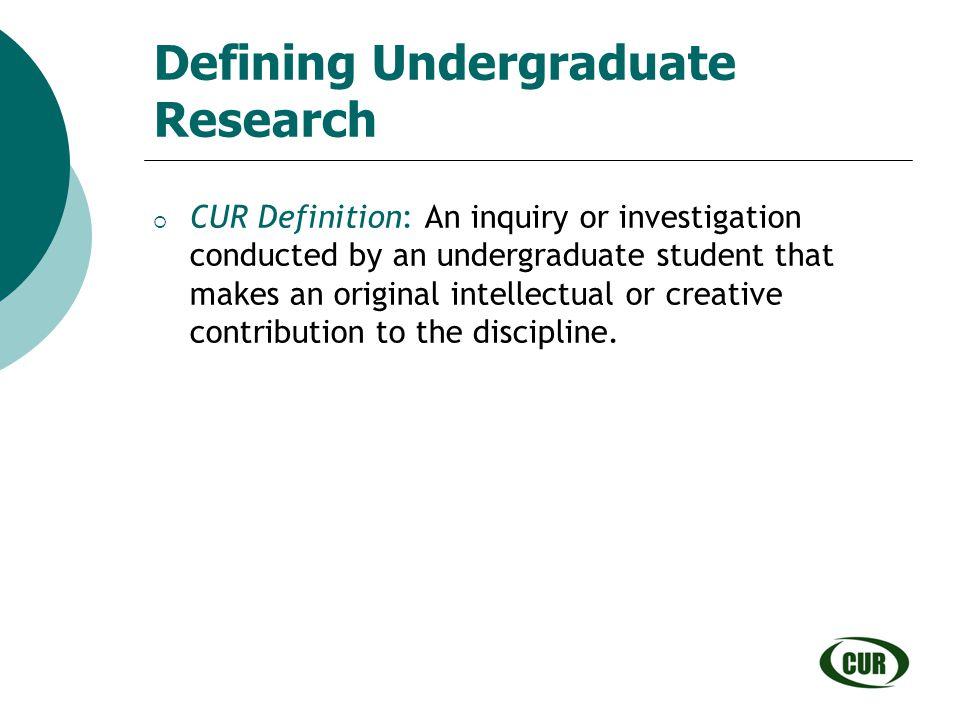 Defining Undergraduate Research