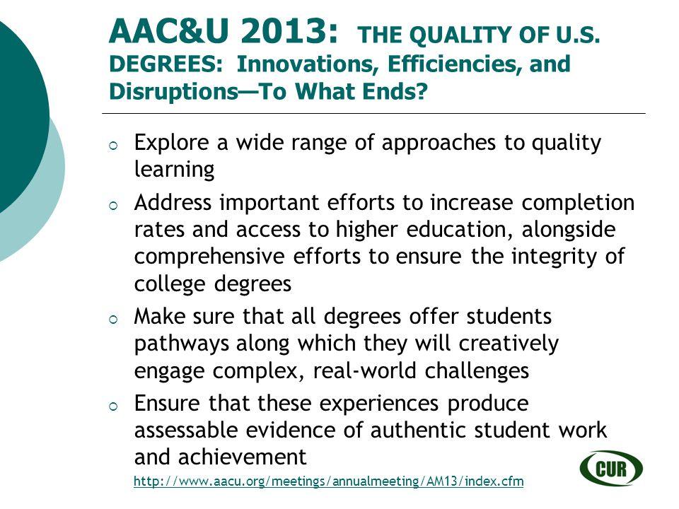 AAC&U 2013: THE QUALITY OF U. S