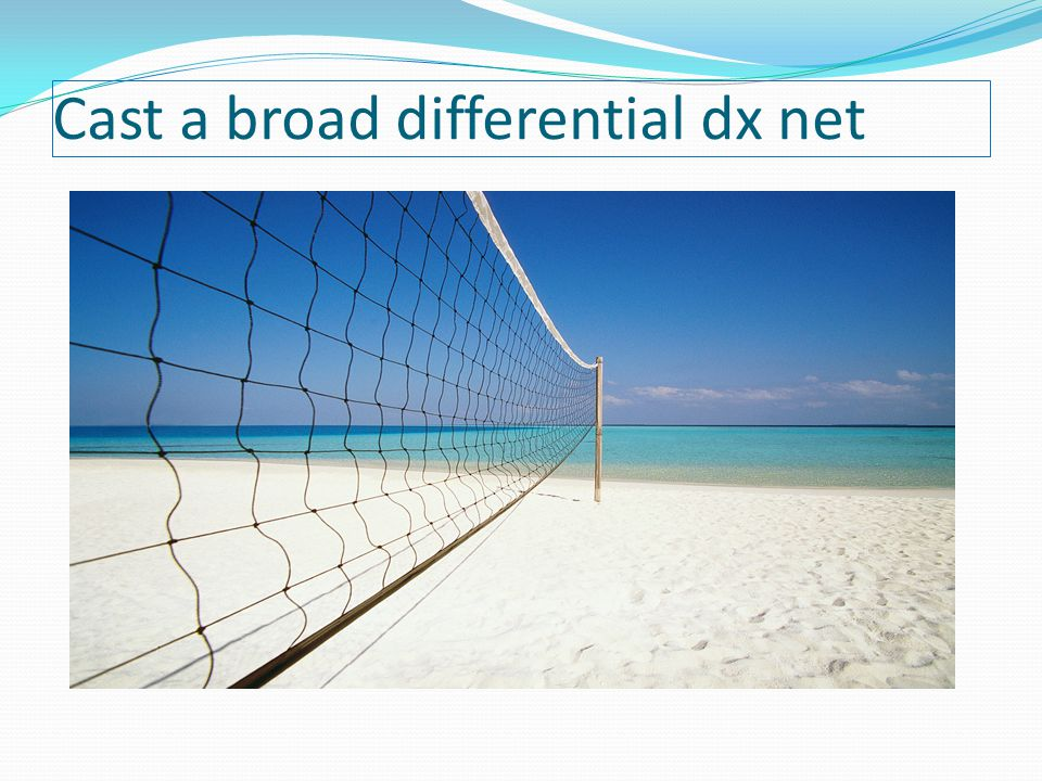 Cast a broad differential dx net