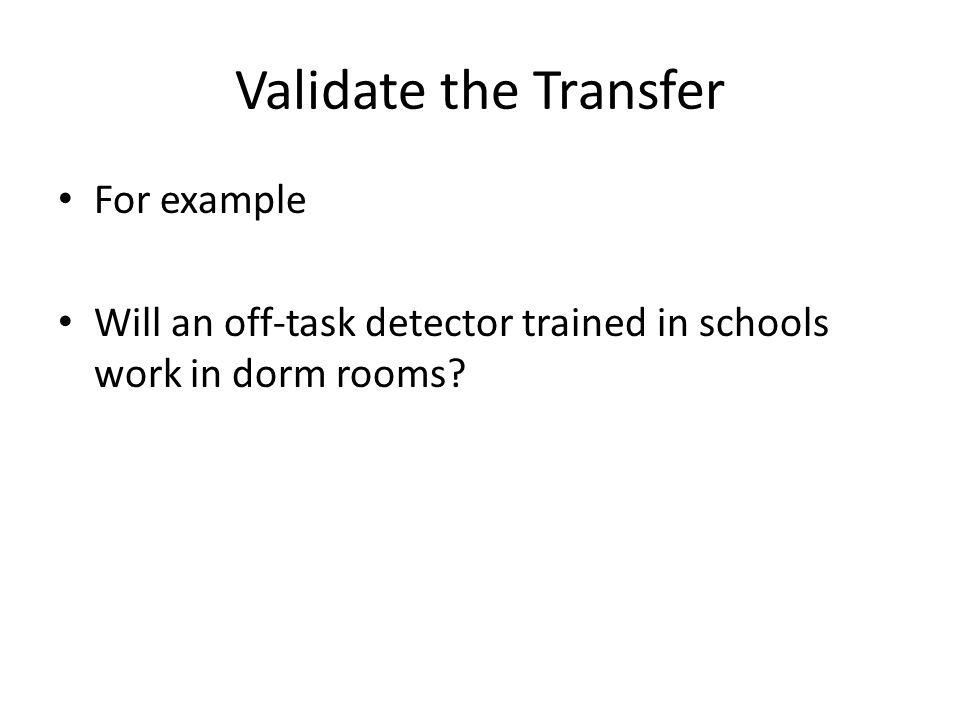 Validate the Transfer For example
