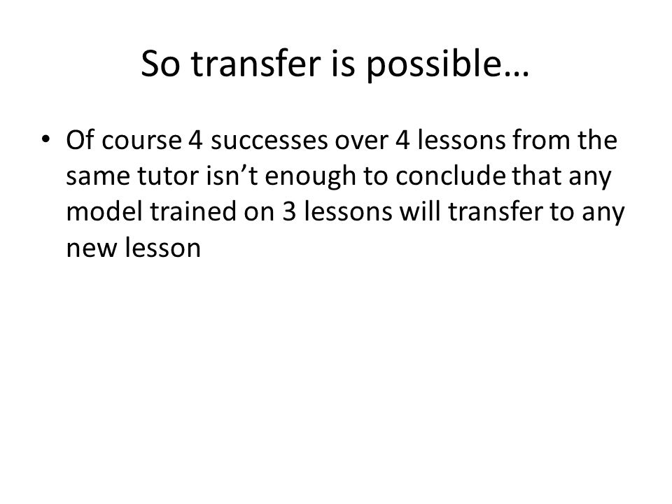 So transfer is possible…