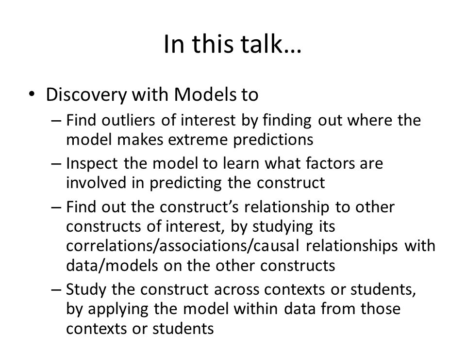 In this talk… Discovery with Models to