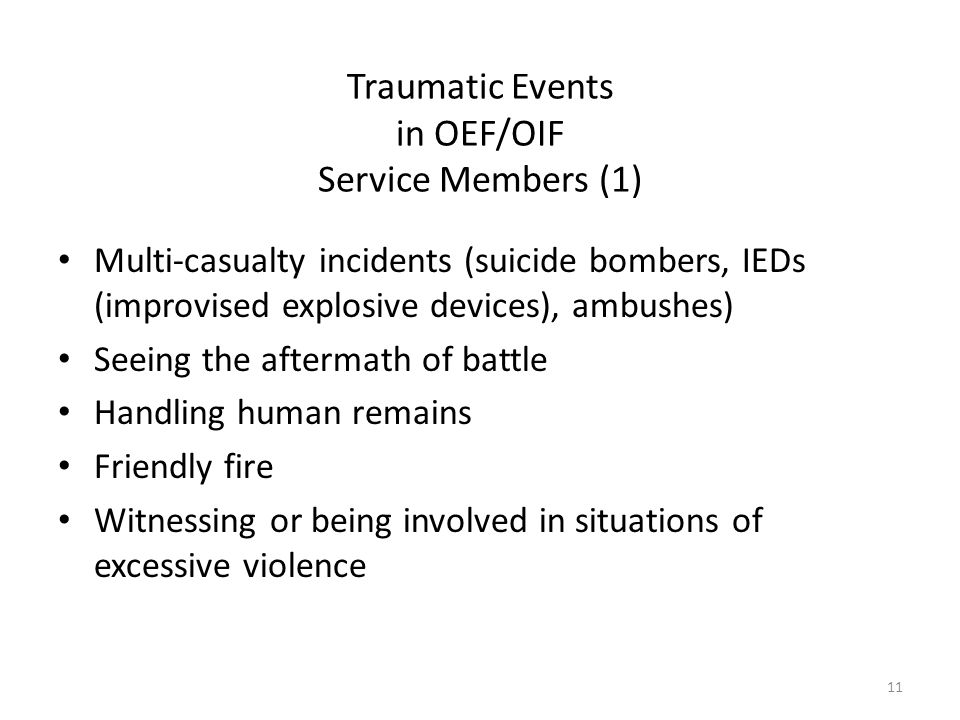 Traumatic Events in OEF/OIF Service Members (1)