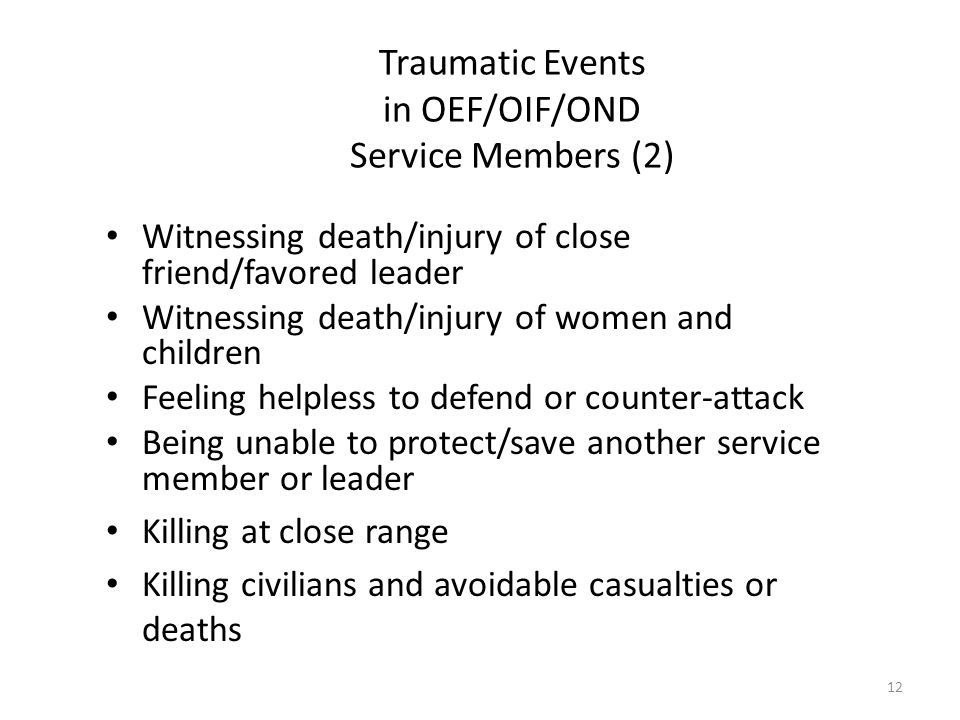 Traumatic Events in OEF/OIF/OND Service Members (2)