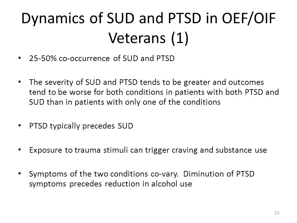 Dynamics of SUD and PTSD in OEF/OIF Veterans (1)