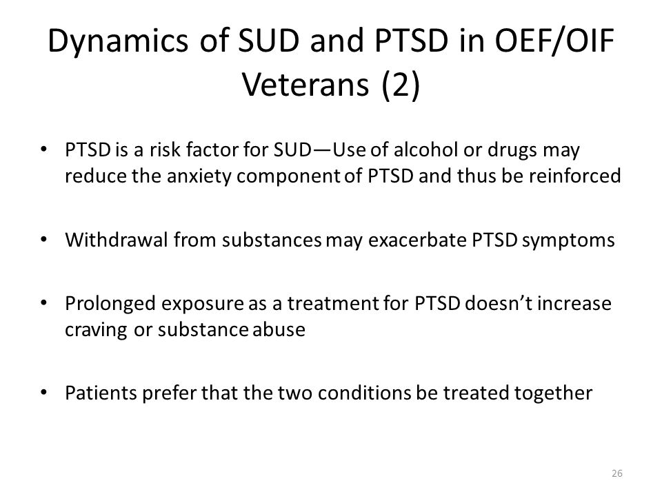 Dynamics of SUD and PTSD in OEF/OIF Veterans (2)