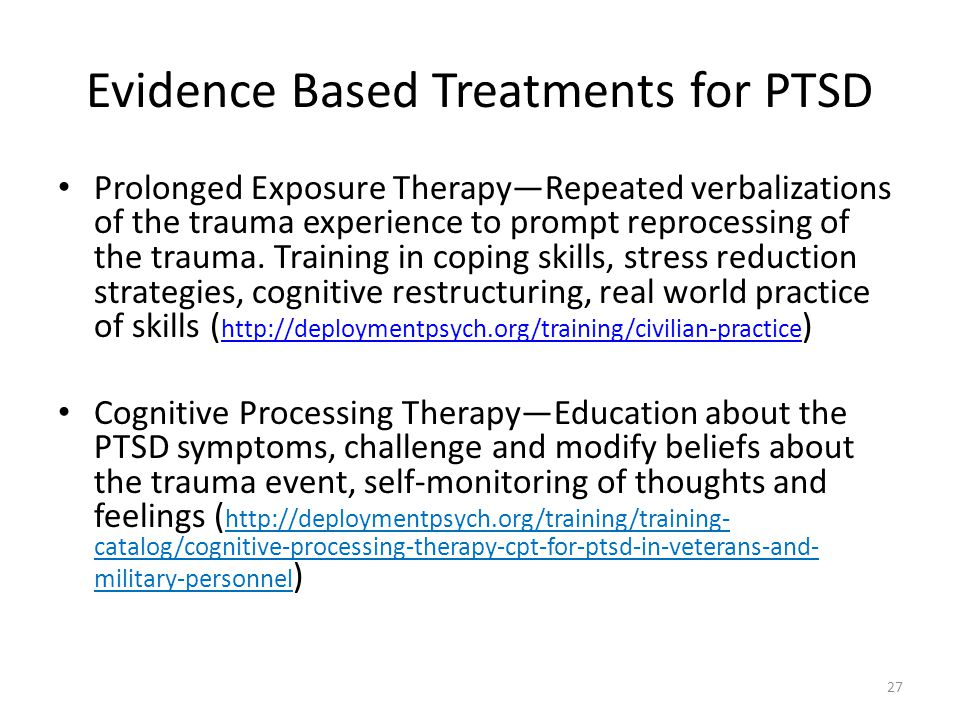 Evidence Based Treatments for PTSD