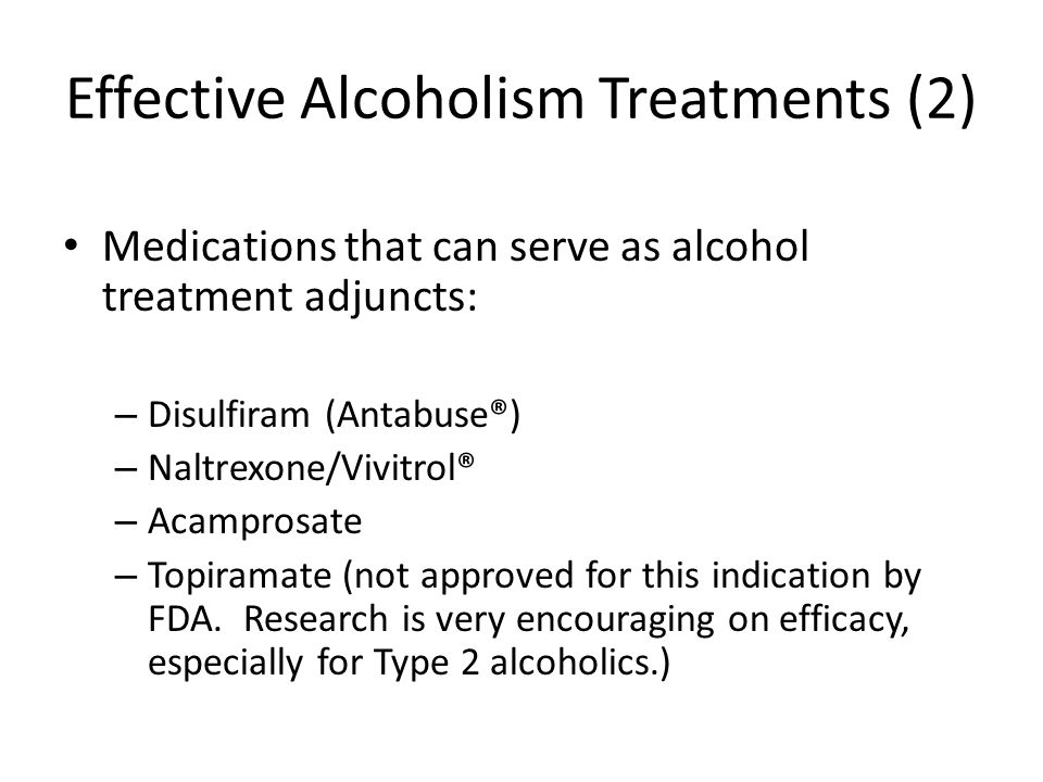 Effective Alcoholism Treatments (2)