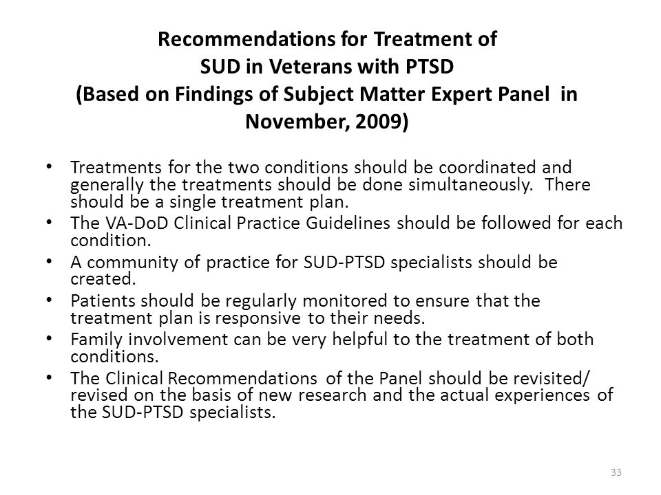 Recommendations for Treatment of SUD in Veterans with PTSD (Based on Findings of Subject Matter Expert Panel in November, 2009)