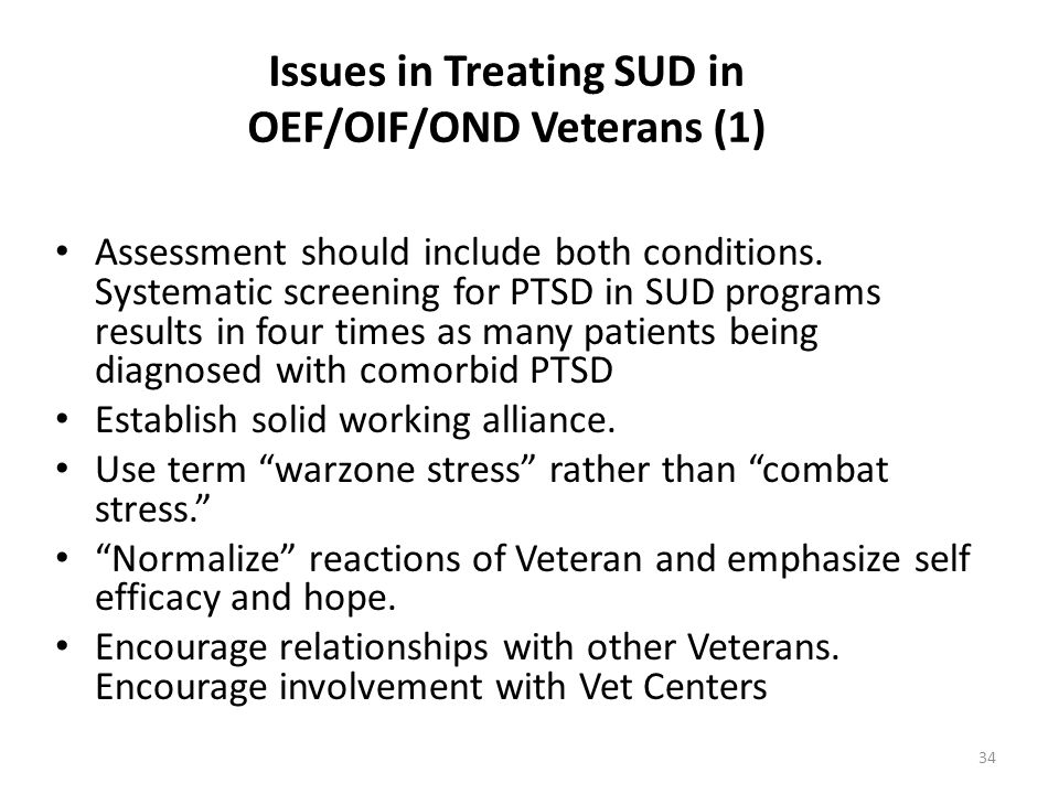 Issues in Treating SUD in OEF/OIF/OND Veterans (1)