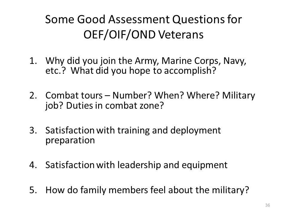 Some Good Assessment Questions for OEF/OIF/OND Veterans