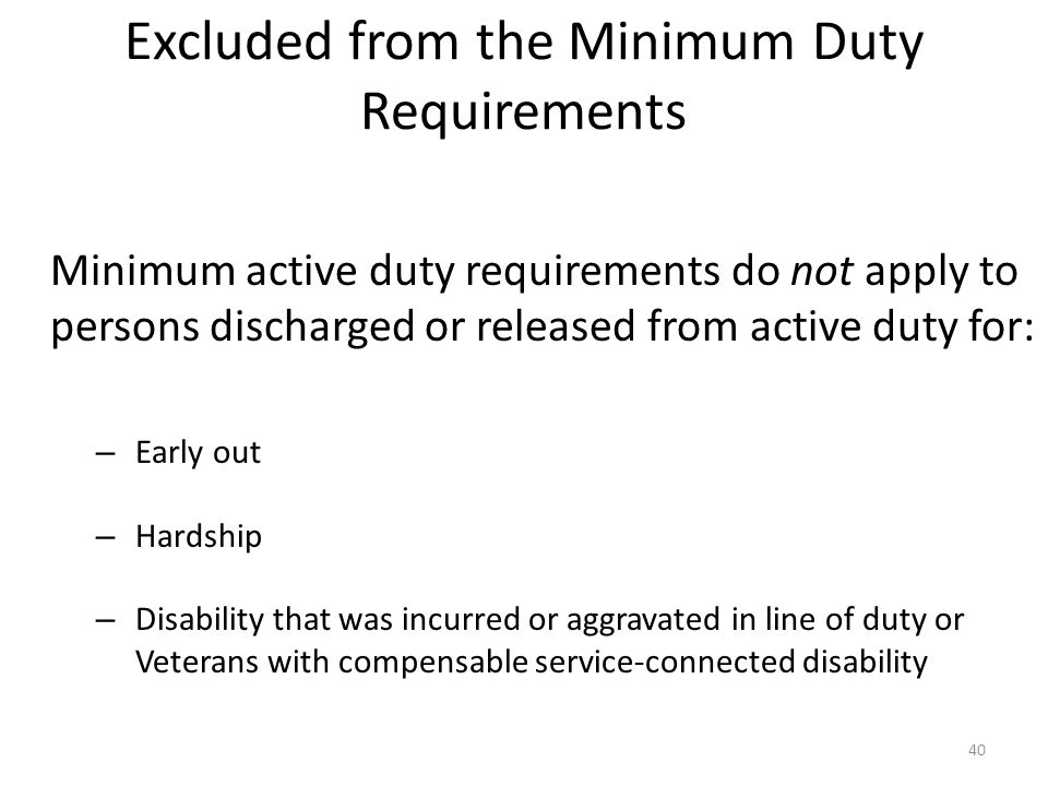 Excluded from the Minimum Duty Requirements